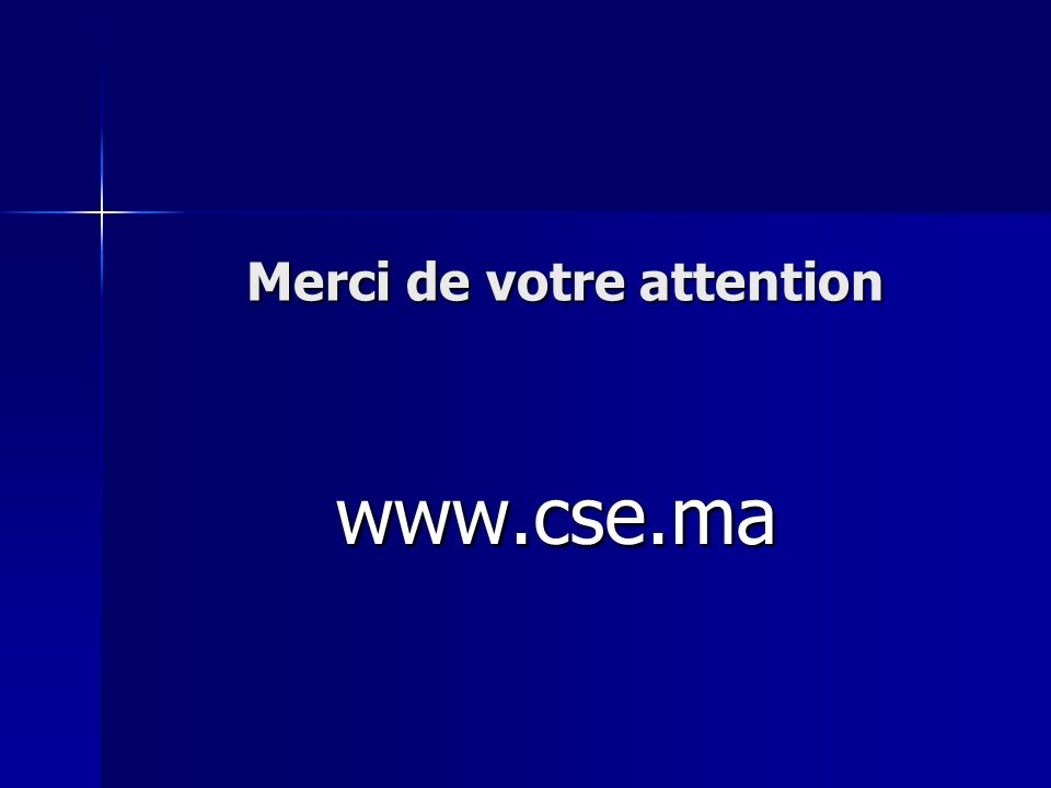 Merci de votre attention www.cse.ma