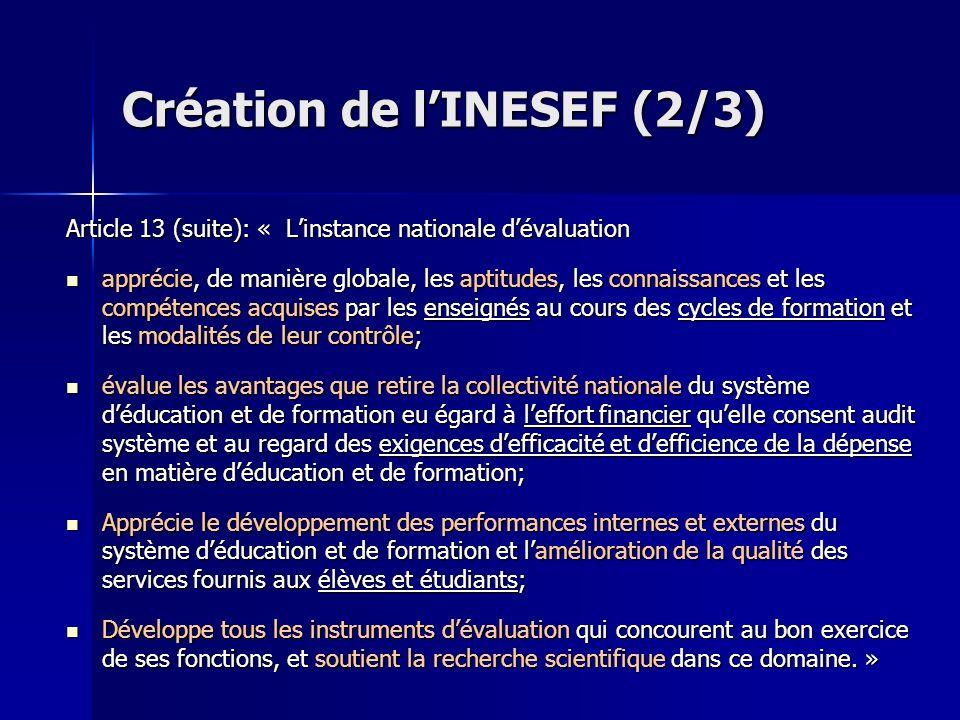 Article 13 (suite): « Linstance nationale dévaluation apprécie, de manière globale, les aptitudes, les connaissances et les compétences acquises par l