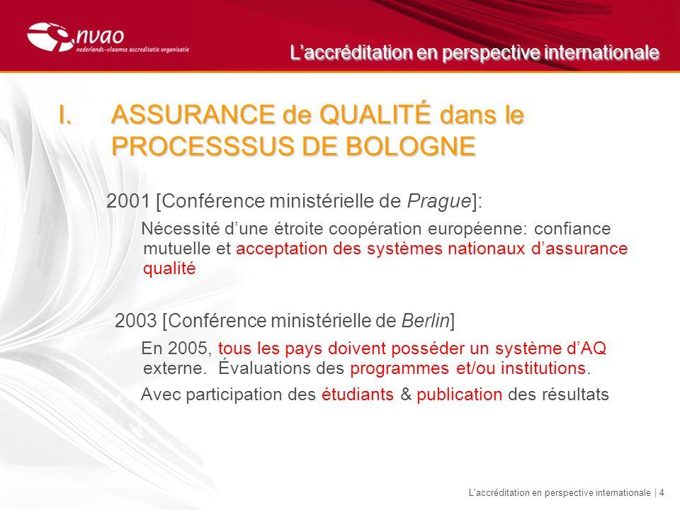 Laccréditation en perspective internationale L accréditation en perspective internationale | 15 V.