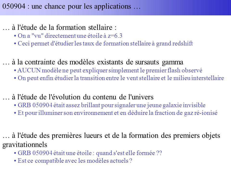 050904 : une chance pour les applications … … à l'étude de la formation stellaire : On a