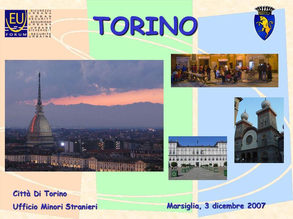 TORINO Città Di Torino Ufficio Minori Stranieri Marsiglia, 3 dicembre 2007