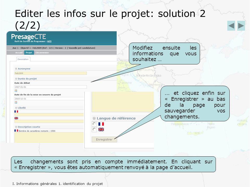 Editer les infos sur le projet: solution 2 (2/2) que vous désire z au sujet du … et cliquez enfin sur « Enregistrer » au bas de la page pour sauvegarder vos changements.