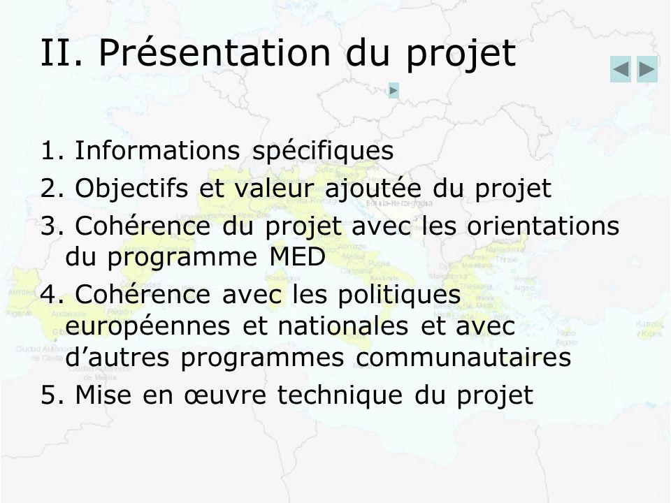 II. Présentation du projet 1. Informations spécifiques 2.