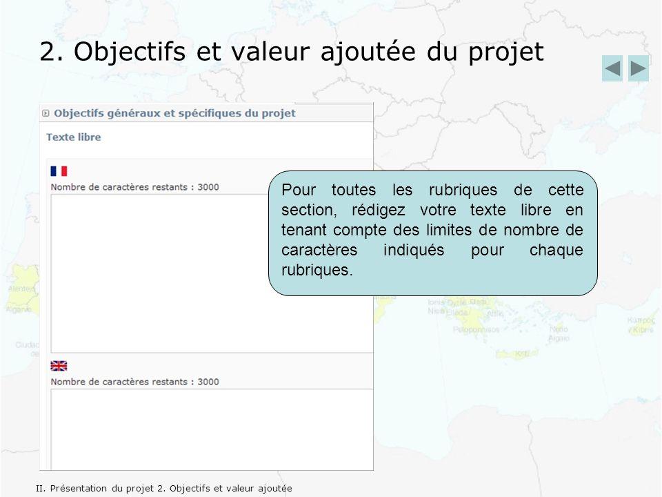 2. Objectifs et valeur ajoutée du projet II. Présentation du projet 2.