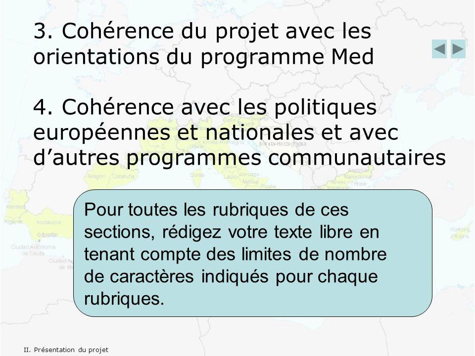 3. Cohérence du projet avec les orientations du programme Med 4.
