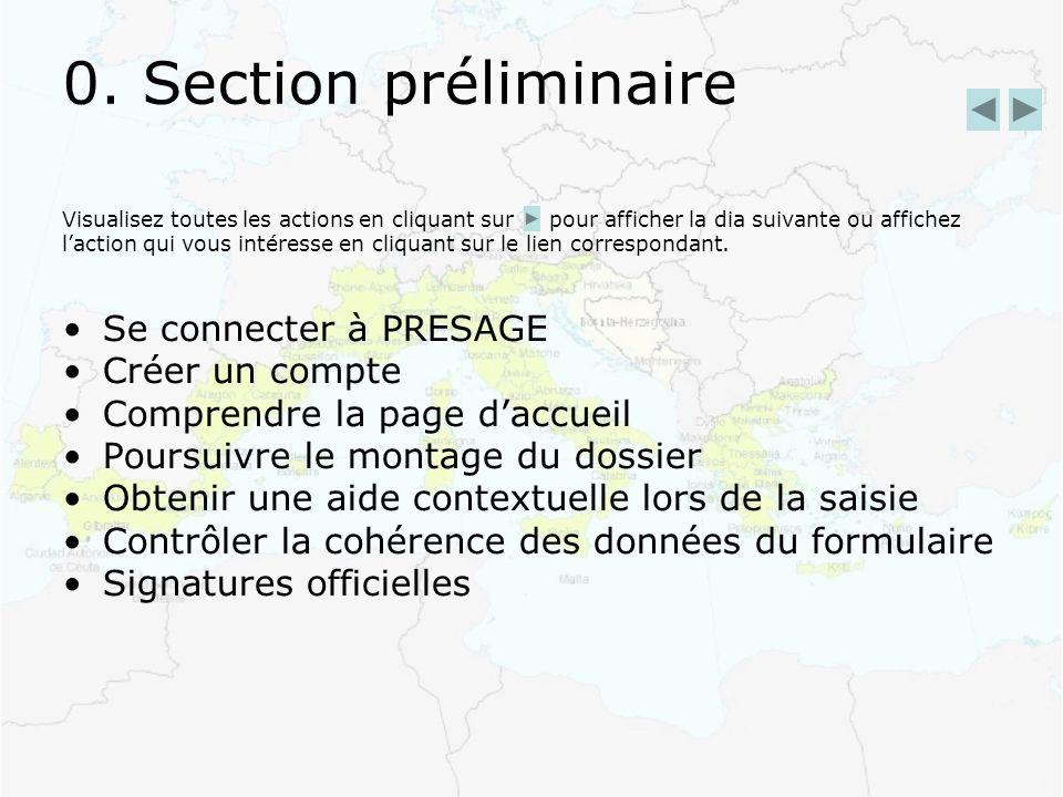 0. Section préliminaire Visualisez toutes les actions en cliquant sur pour afficher la dia suivante ou affichez laction qui vous intéresse en cliquant