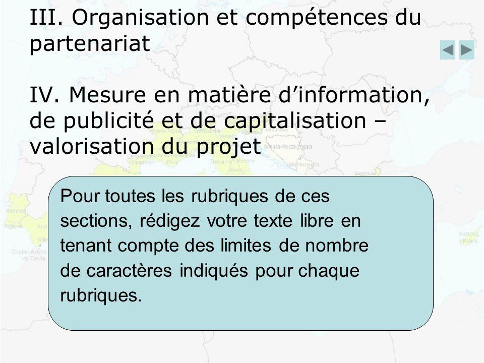 III. Organisation et compétences du partenariat IV.