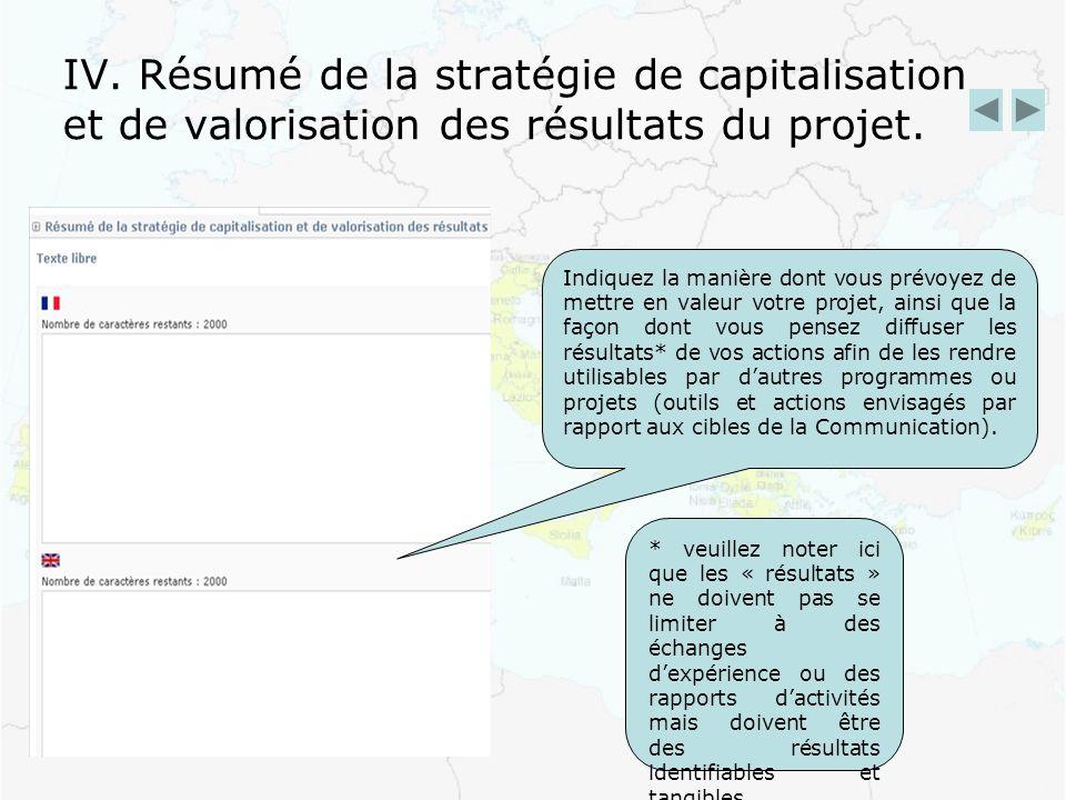 IV. Résumé de la stratégie de capitalisation et de valorisation des résultats du projet.
