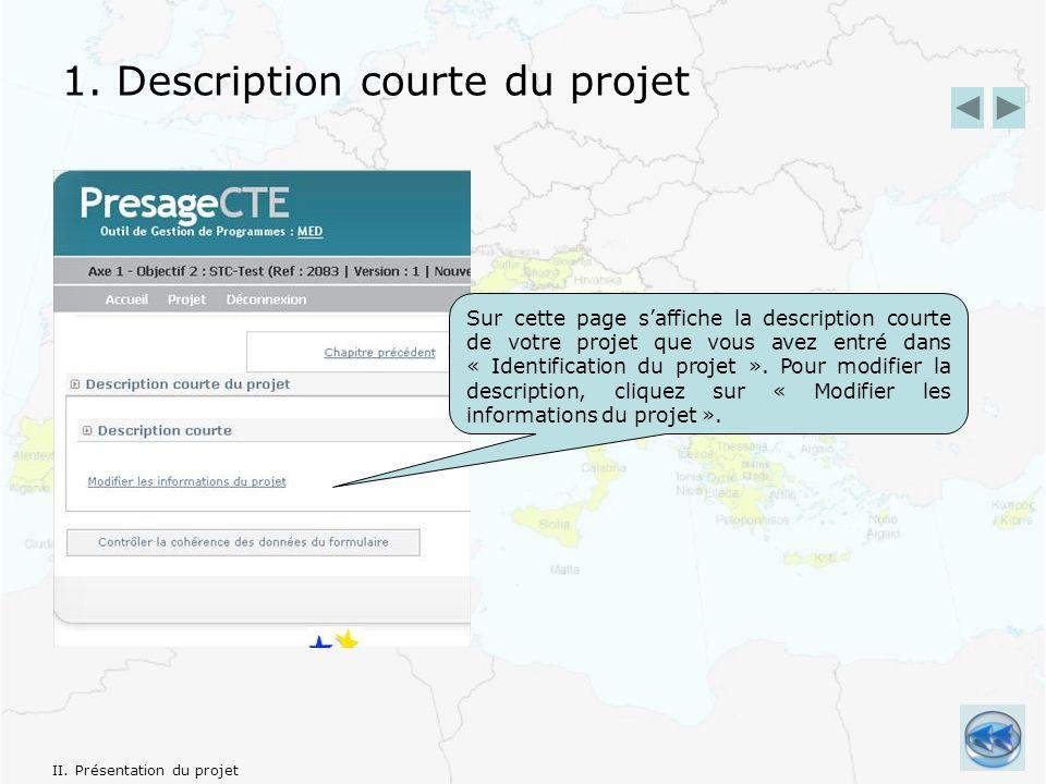 1. Description courte du projet II.
