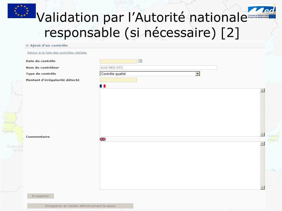 Validation par lAutorité nationale responsable (si nécessaire) [2]