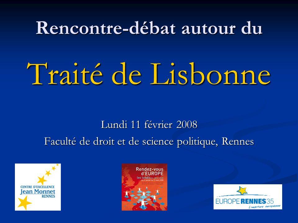 Le Traité de Lisbonne : présentation Catherine FLAESCH-MOUGIN Chaire européenne Jean Monnet