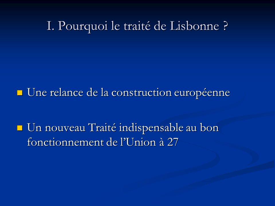 I.Pourquoi le traité de Lisbonne .
