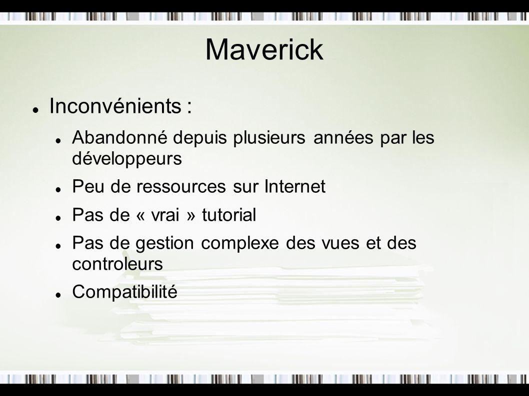 Mise en place de Maverick Fichier web.xml : Maverick Dispatcher dispatcher org.infohazard.maverick.Dispatcher reloadCommand reload 2 dispatcher *.m