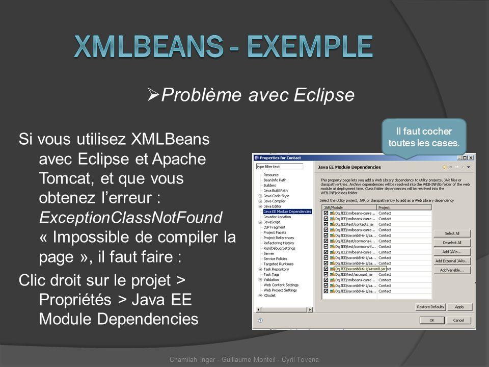Si vous utilisez XMLBeans avec Eclipse et Apache Tomcat, et que vous obtenez lerreur : ExceptionClassNotFound « Impossible de compiler la page », il f