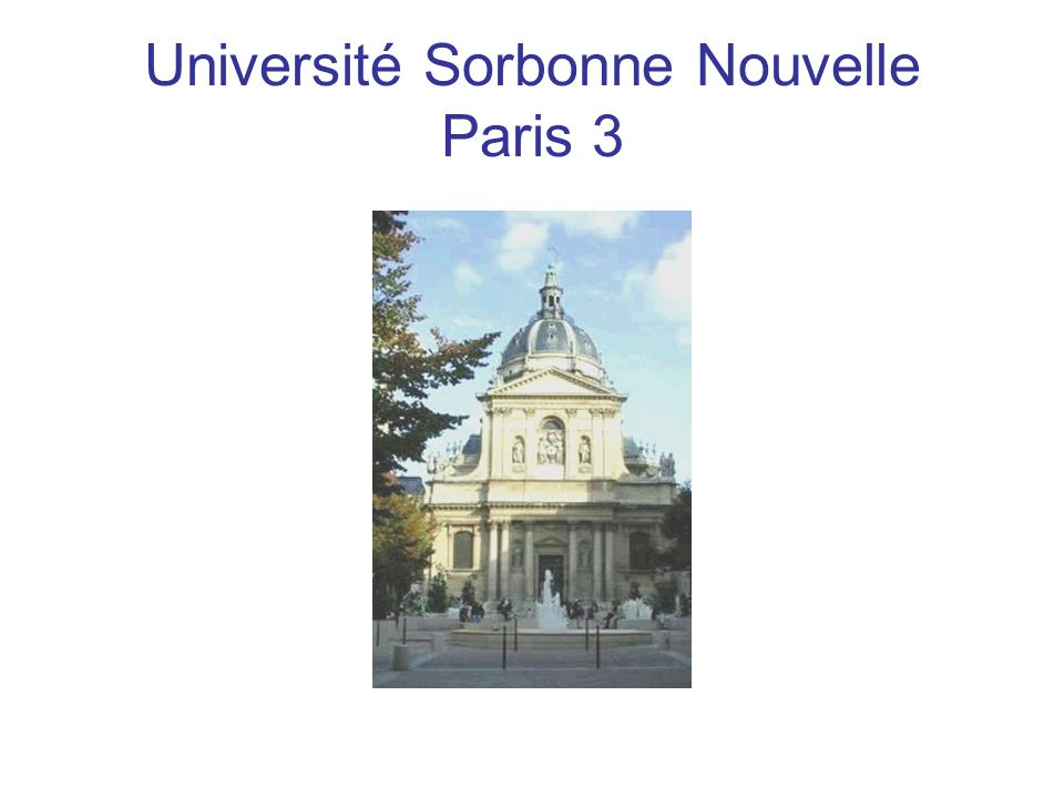 As suggested by its name, the university devotes to a double mission : It preserves and carries on Sorbonne cultural and humanistic legacy while being definitely forward-looking, offering new courses and adopting advanced technologies for teaching, research and administration.