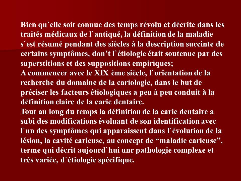 Bien qu`elle soit connue des temps révolu et décrite dans les traités médicaux de l`antiqué, la définition de la maladie s`est résumé pendant des sièc