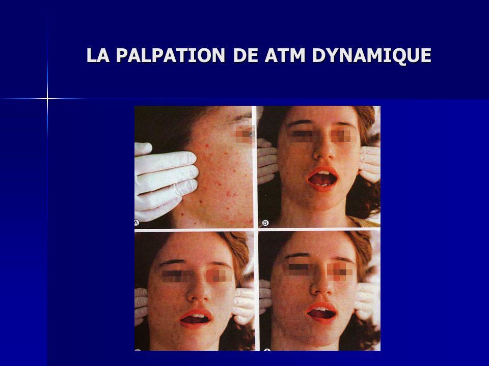 LA PALPATION DE ATM DYNAMIQUE