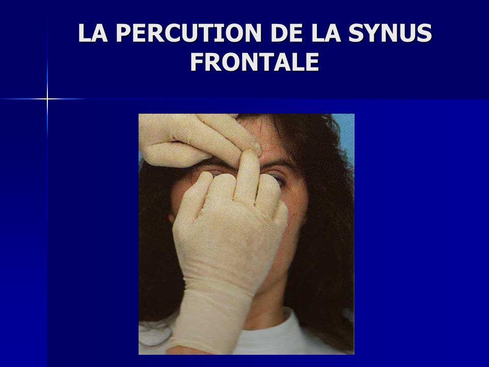 LA PERCUTION DE LA SYNUS FRONTALE