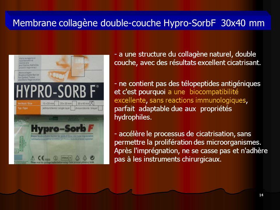 14 Membrane collagène double-couche Hypro-SorbF 30x40 mm - a une structure du collagène naturel, double couche, avec des résultats excellent cicatrisa