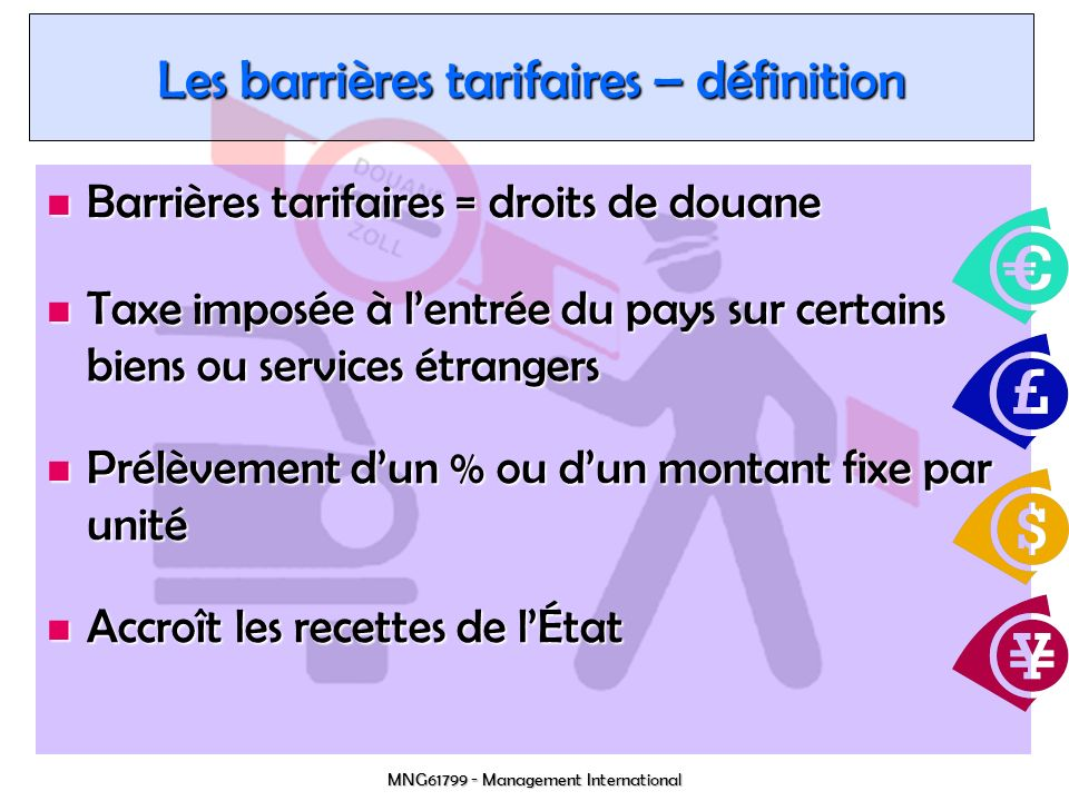 MNG61799 - Management International Évolution des barrières tarifaires Source : World Bank (2001)