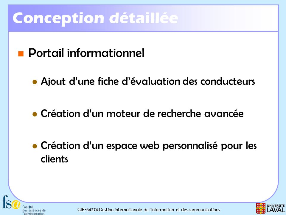 GIE-64374 Gestion internationale de l'information et des communications Conception détaillée Portail informationnel Portail informationnel Ajout dune