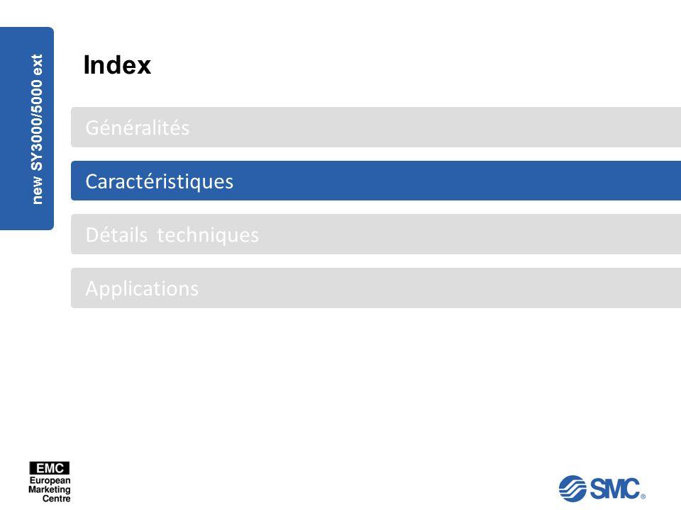 new SY3000/5000 ext Applications Détails techniques Caractéristiques Généralités Index