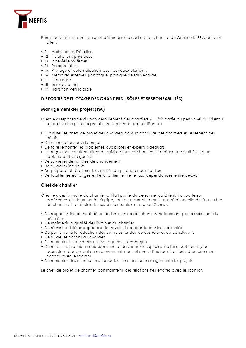 NEFTIS Michel SILLAND – – 06 74 95 05 21– msilland@neftis.eu Sponsor Cest un « propriétaire-responsable dun chantier ».