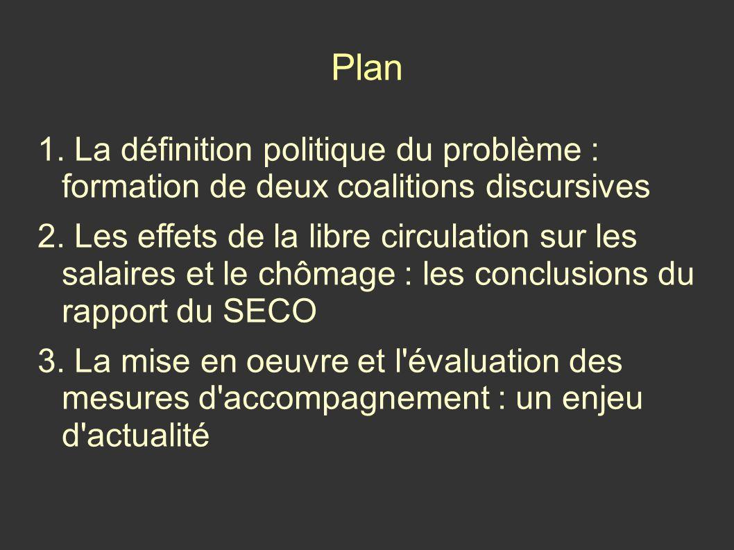 1. La définition politique du problème : formation de deux coalitions discursives