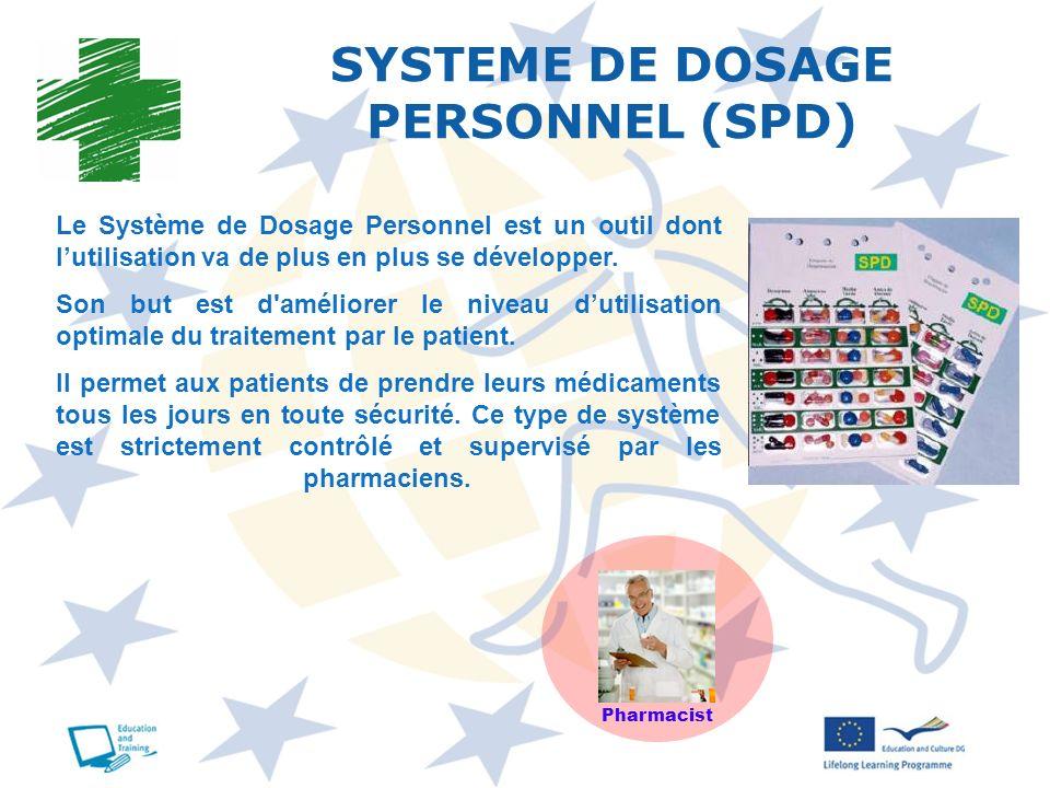 Le Système de Dosage Personnel est un outil dont lutilisation va de plus en plus se développer. Son but est d'améliorer le niveau dutilisation optimal