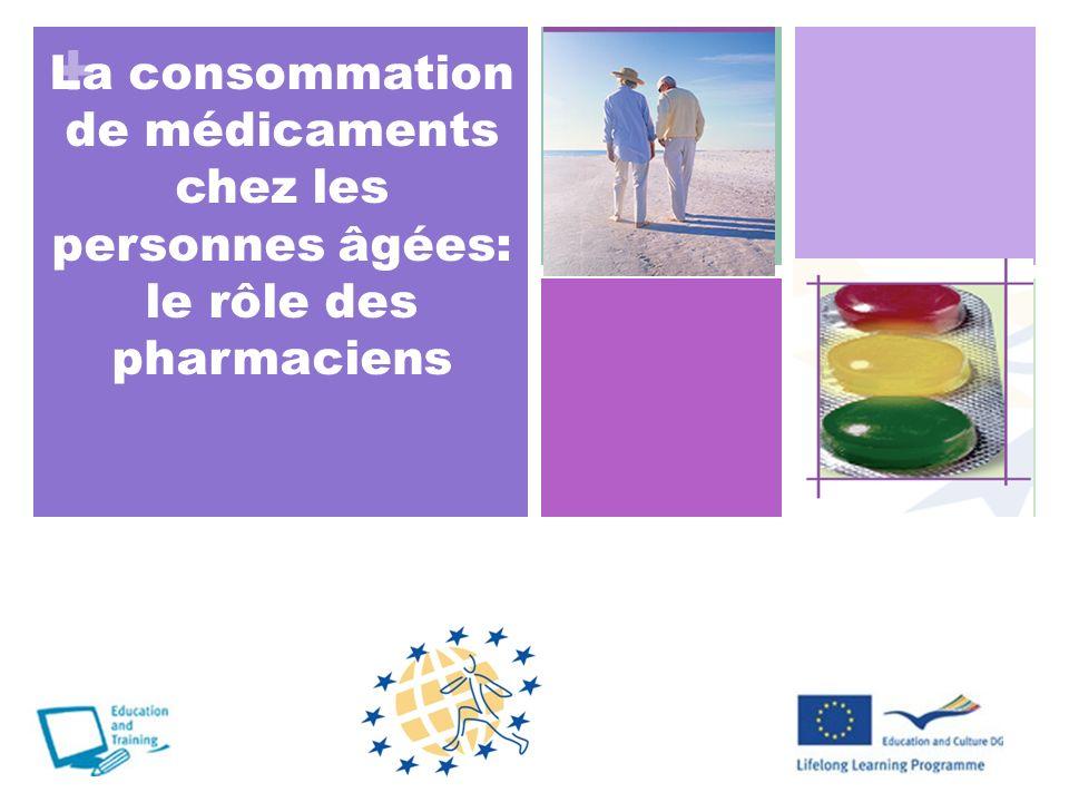 + La consommation de médicaments chez les personnes âgées: le rôle des pharmaciens THEORIE