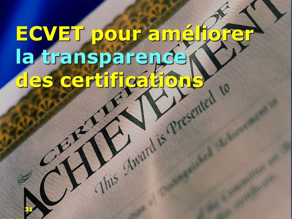 ECVET pour améliorer la transparence des certifications 31
