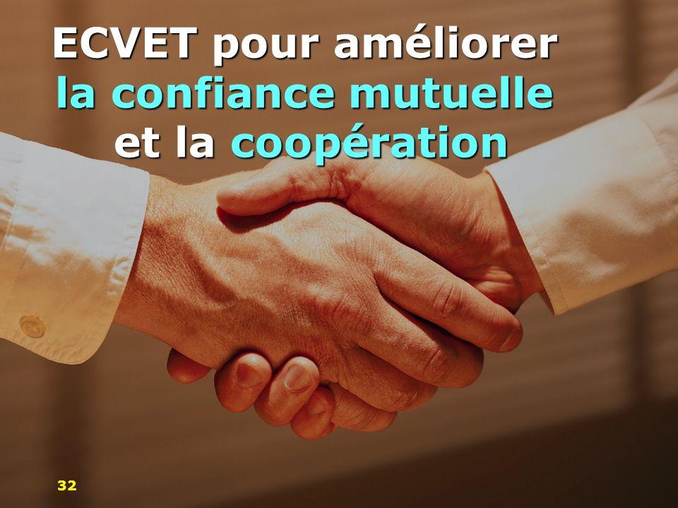 ECVET pour améliorer la confiance mutuelle et la coopération 32
