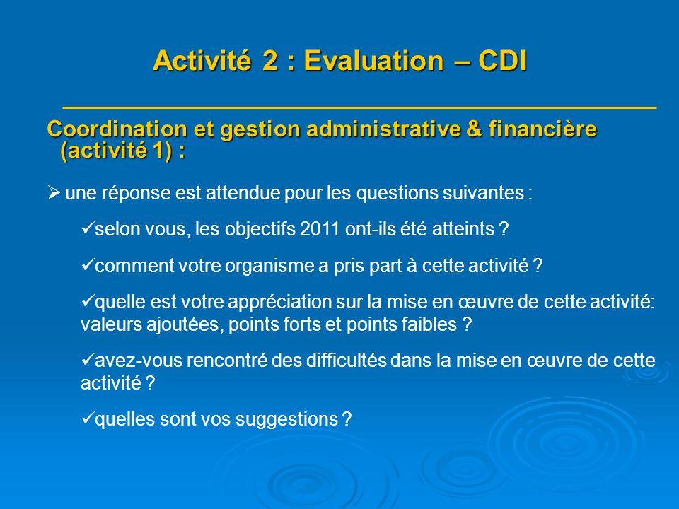 Coordination et gestion administrative & financière (activité 1) : une réponse est attendue pour les questions suivantes : selon vous, les objectifs 2