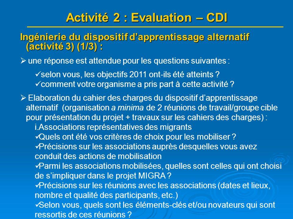 Ingénierie du dispositif dapprentissage alternatif (activité 3) (1/3) : une réponse est attendue pour les questions suivantes : selon vous, les object