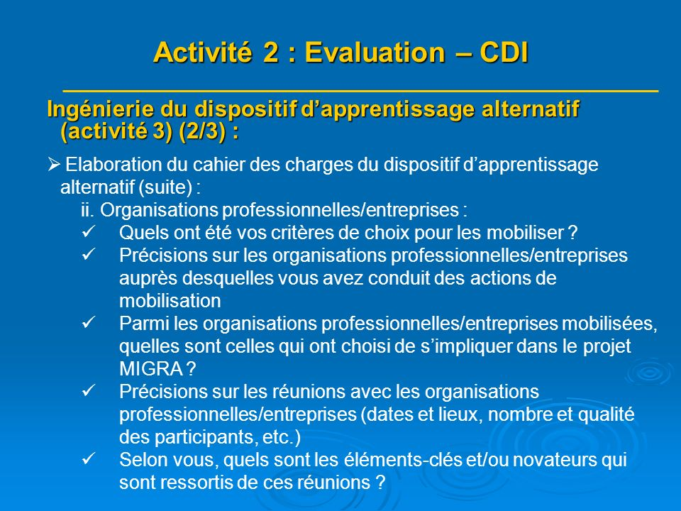 Ingénierie du dispositif dapprentissage alternatif (activité 3) (2/3) : Elaboration du cahier des charges du dispositif dapprentissage alternatif (suite) : ii.