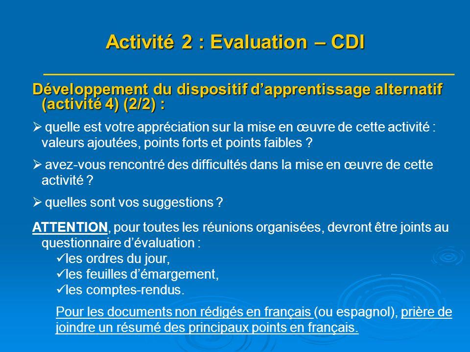 Développement du dispositif dapprentissage alternatif (activité 4) (2/2) : quelle est votre appréciation sur la mise en œuvre de cette activité : vale