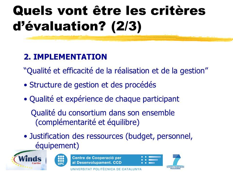 Quels vont être les critères dévaluation. (2/3) 2.