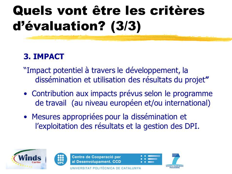 Quels vont être les critères dévaluation. (3/3) 3.