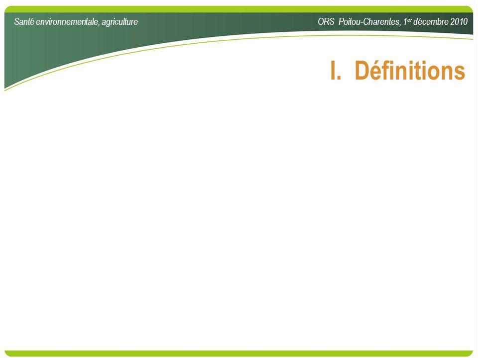 Faibles doses : une forte difficulté en santé environnementale dose effectif de population risque sanitaire Santé environnementale, agricultureORS Poitou-Charentes, 1 er décembre 2010