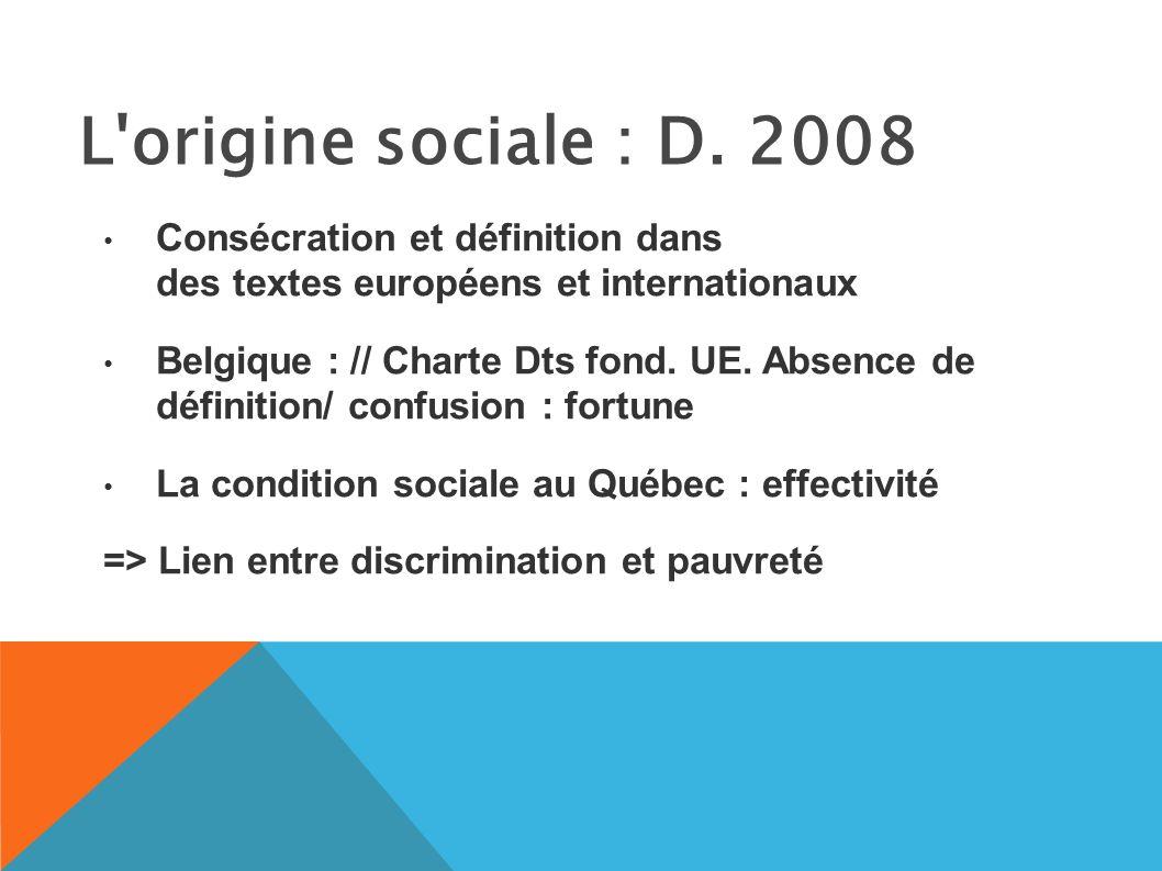 L origine sociale : D.
