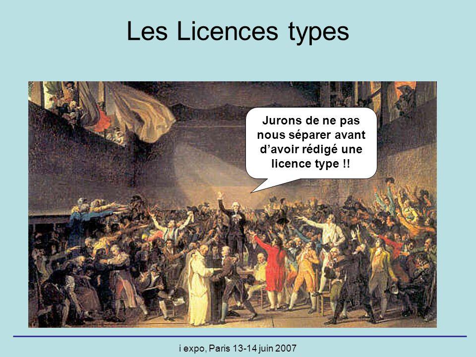 i expo, Paris 13-14 juin 2007 Les Licences types, comment .