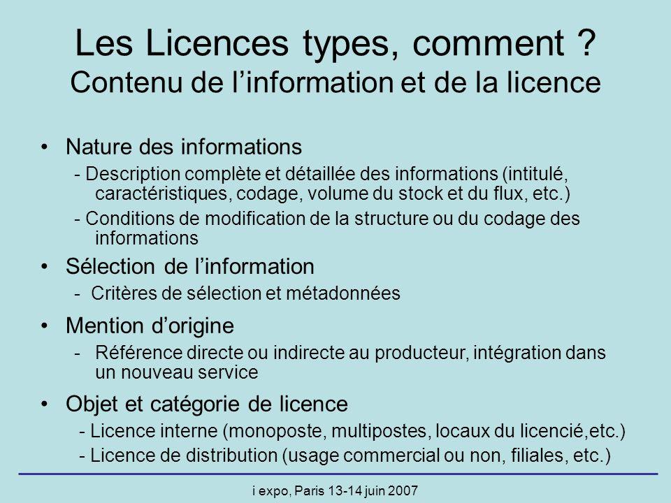 i expo, Paris 13-14 juin 2007 Nature des informations - Description complète et détaillée des informations (intitulé, caractéristiques, codage, volume