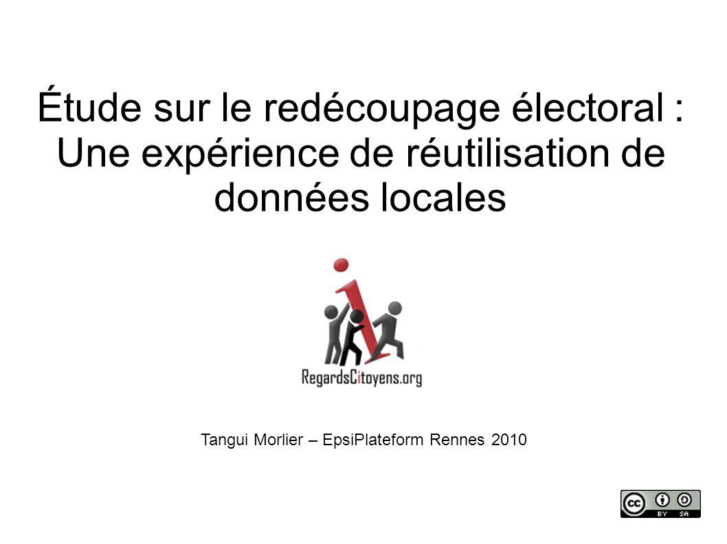 Regards Citoyens Tangui MorlierEpsiPlateform Rennes 2010 2009 : le Redécoupage électoral « Arnaque totale » Bruno Leroux (PS) « Charcutage scandaleux » Marie-Jo Zimmerman (UMP) « accusations infondées...