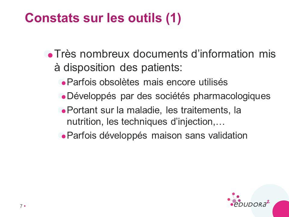 7 Constats sur les outils (1) Très nombreux documents dinformation mis à disposition des patients: Parfois obsolètes mais encore utilisés Développés p