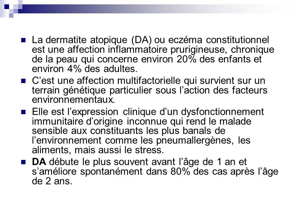 La dermatite atopique (DA) ou eczéma constitutionnel est une affection inflammatoire prurigineuse, chronique de la peau qui concerne environ 20% des e