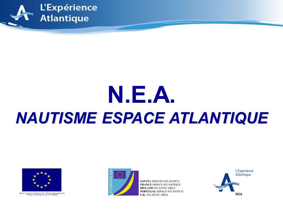 1 NAUTISME ESPACE ATLANTIQUE N.E.A. NAUTISME ESPACE ATLANTIQUE