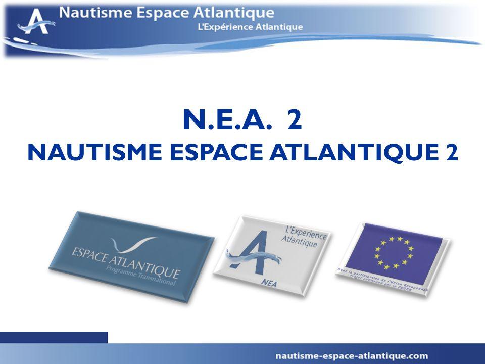 1 1 N.E.A. 2 NAUTISME ESPACE ATLANTIQUE 2