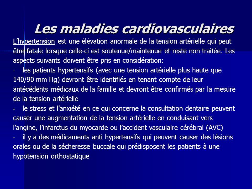 Les maladies cardiovasculaires Lhypertension est une élévation anormale de la tension artérielle qui peut être fatale lorsque celle-ci est soutenue/ma