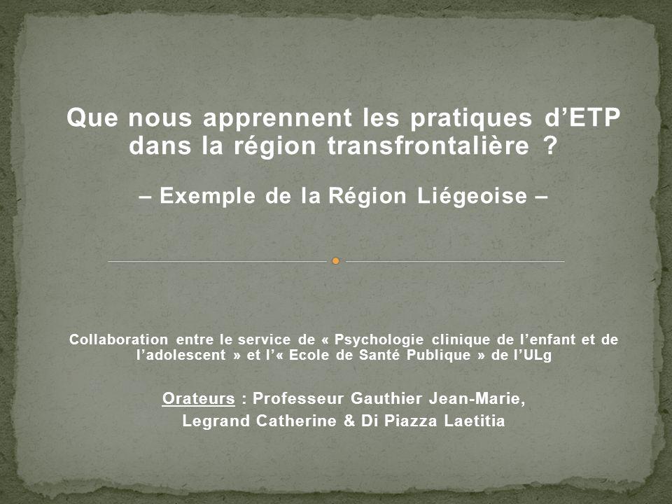 Que nous apprennent les pratiques dETP dans la région transfrontalière .