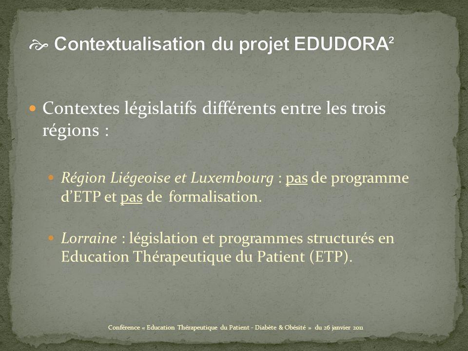 Contextes législatifs différents entre les trois régions : Région Liégeoise et Luxembourg : pas de programme dETP et pas de formalisation.